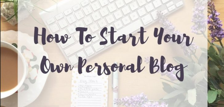Top Things to Ask Yourself when Starting a Personal Blog